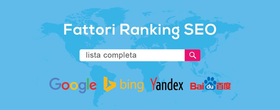 Elenco completo dei fattori di ranking Google, Bing, Yandex, Baidu