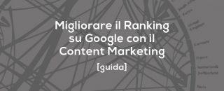 Come creare una Strategia Efficace di Content Marketing in 7 Facili Mosse, creando un blog e generando Traffico Organico e Conversioni [GUIDA SEM]